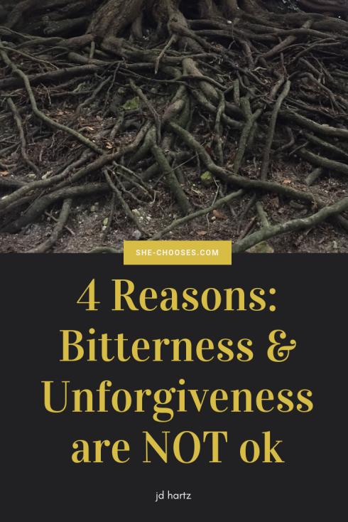 4 reasons unforgiveness